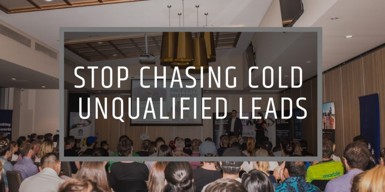 STOP CHASING COLD UNQUALIFIED LEADS